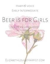 Load image into Gallery viewer, Beer is for Girls (Harp & Voice)