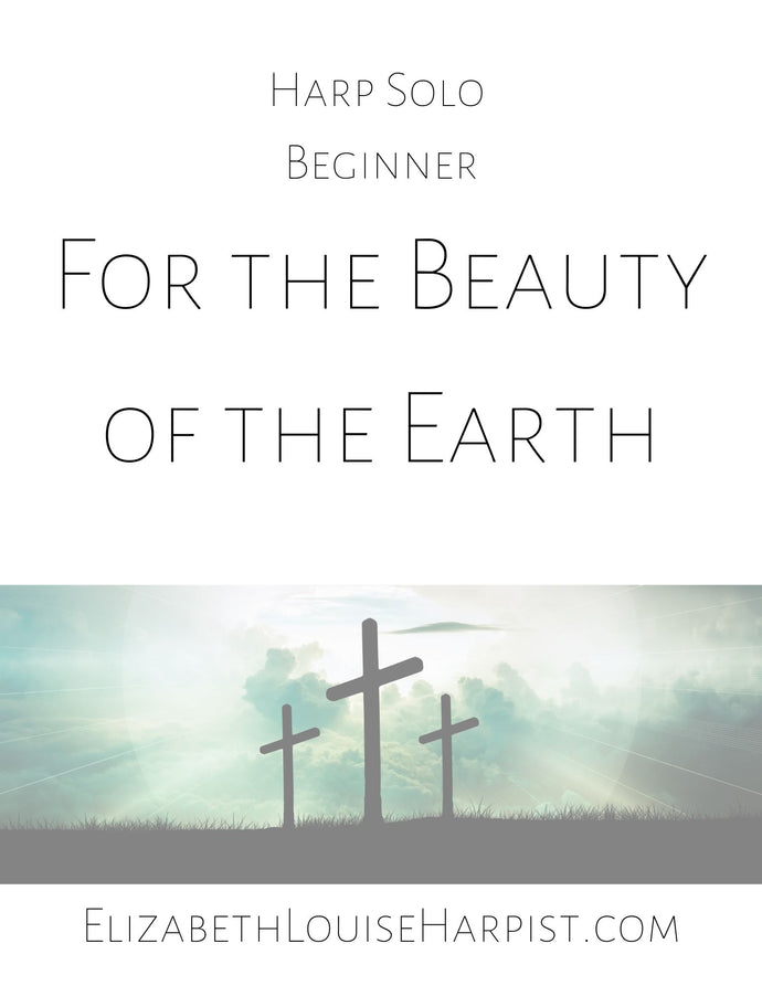 For the Beauty of the Earth (beginner)
