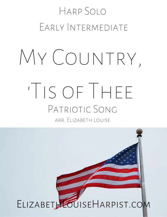 My Country, 'Tis of Thee (Early Intermediate)