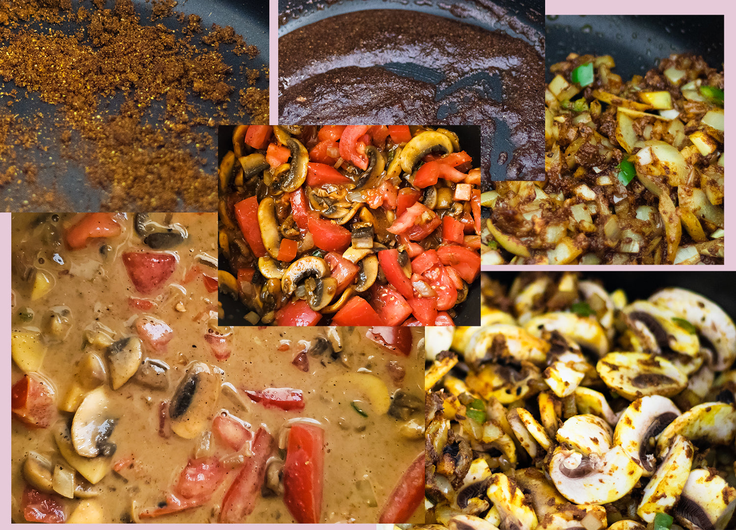 6 of the steps to making homemade mushroom masala. First brown the spices, second add ghee and maple syrup, third add onion, pepper, garlic, and ginger, fourth add mushrooms, fifth add tomatoes, finally add coconut cream and bring to a simmer