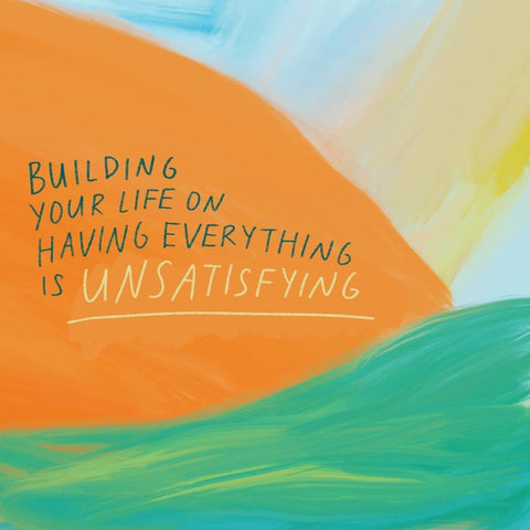 Building your life on having everything is unsatisfying - Encouraging short sermons and devotionals compiled by The Commandment Co