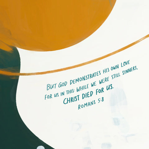 But God demonstrates his own love for us in this: While we were still sinners, Christ died for us. Romans 5:8 - Encouraging short sermons and devotionals compiled by The Commandment Co
