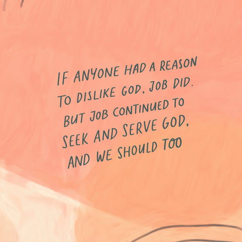 If anyone had a reason to dislike God, Job did. But Job continued to seek and serve God, and we should too - Encouraging short sermons and devotionals compiled by The Commandment Co