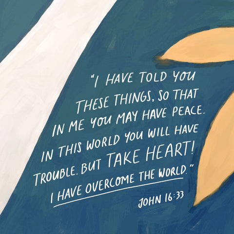 """""""I have told you these things, so that in me you may have peace. In this world you will have trouble. But take heart! I have overcome the world."""" John 16:33 - Encouraging short sermons and devotionals compiled by The Commandment Co"""