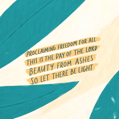 Proclaiming freedom for all This is the day of the Lord Beauty for ashes So let there be Light. - Encouraging short sermons and devotionals compiled by The Commandment Co