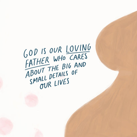 God is our loving Father who cares about the big and small details of our lives! - Encouraging short sermons and devotionals compiled by The Commandment Co