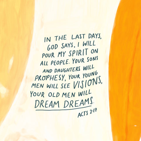 """""""In the last days, God says, I will pour out my Spirit on ALL PEOPLE. Your sons and daughters will prophesy, your young men will see visions, your old men will dream dreams"""" Acts 2:17 NIV - Encouraging short sermons and devotionals compiled by The Commandment Co"""