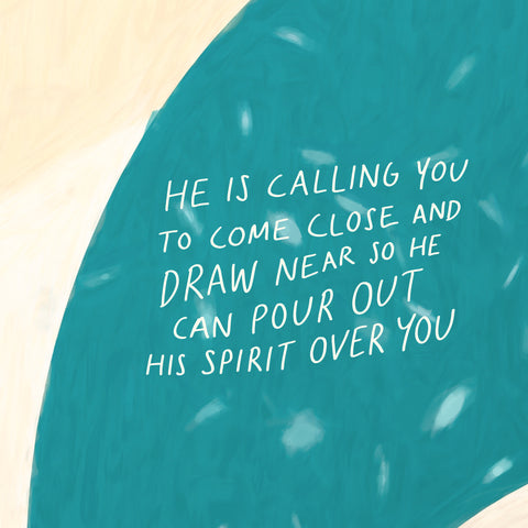 He is calling you to come close and draw near today, so He can pour out His Spirit just as He promised! - Encouraging short sermons and devotionals compiled by The Commandment Co