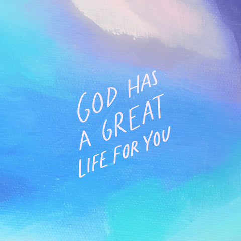 God has a great life for you - Encouraging short sermons and devotionals compiled by The Commandment Co