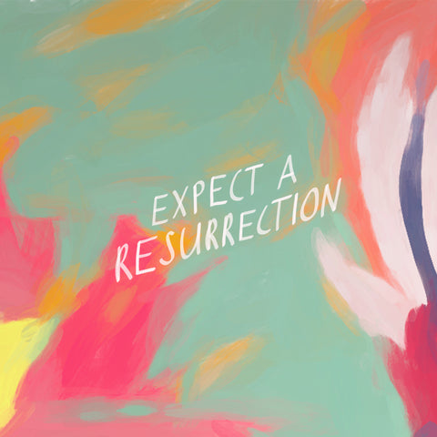 expect a resurrection - Encouraging short sermons and devotionals compiled by The Commandment Co