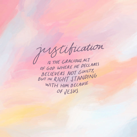 JUSTIFICATION IS THE GRACIOUS ACT OF GOD WHERE HE DECLARES BELIEVERS NOT GUILTY, BUT IN RIGHT STANDING WITH HIM BECAUSE OF JESUS. - Encouraging short sermons and devotionals compiled by The Commandment Co