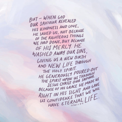 But—When God our Savior revealed his kindness and love, he saved us, not because of the righteous things we had done, but because of his mercy. He washed away our sins, giving us a new birth and new life through the Holy Spirit. He generously poured out the Spirit upon us through Jesus Christ our Savior. Because of his grace he made us right in his sight and gave us confidence that we will inherit eternal life. - Titus 3:4-7 - Encouraging short sermons and devotionals compiled by The Commandment Co