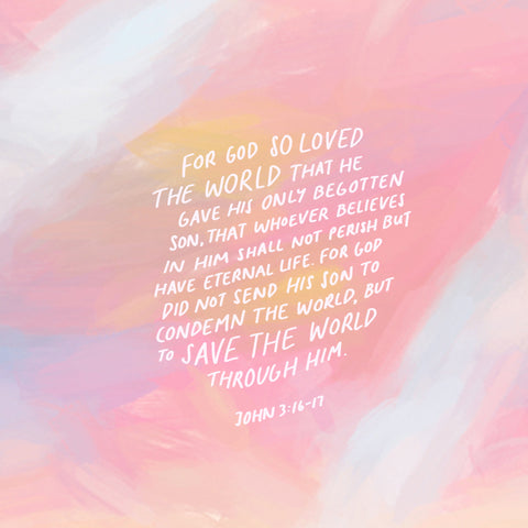 For God so loved the world that he gave his one and only Son, that whoever believes in him shall not perish but have eternal life. 17 For God did not send his Son into the world to condemn the world, but to save the world through him. John 3:16-17 - Encouraging short sermons and devotionals compiled by The Commandment Co