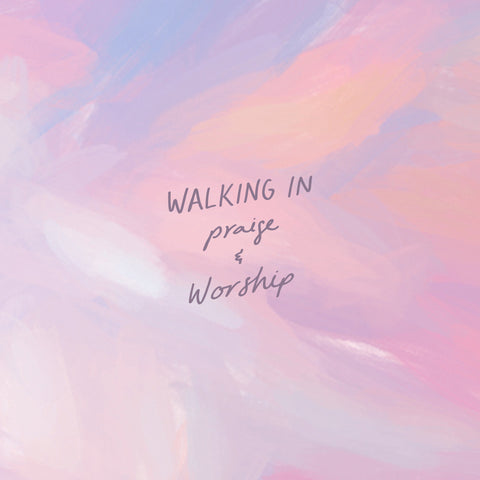walking in praise and worship - Encouraging short sermons and devotionals compiled by The Commandment Co