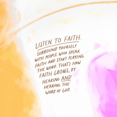 Listen to faith, surround yourself with people who speak faith and start playing sermons. That's how faith grows, by hearing and hearing the word of God - Encouraging short sermons and devotionals compiled by The Commandment Co