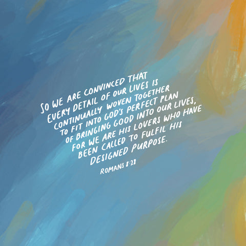 Romans 8:28 TPT So we are convinced that every detail of our lives is continually woven together to fit into God's perfect plan of bringing good into our lives, for we are his lovers who have been called to fulfil his designed purpose. - Encouraging short sermons and devotionals compiled by The Commandment Co