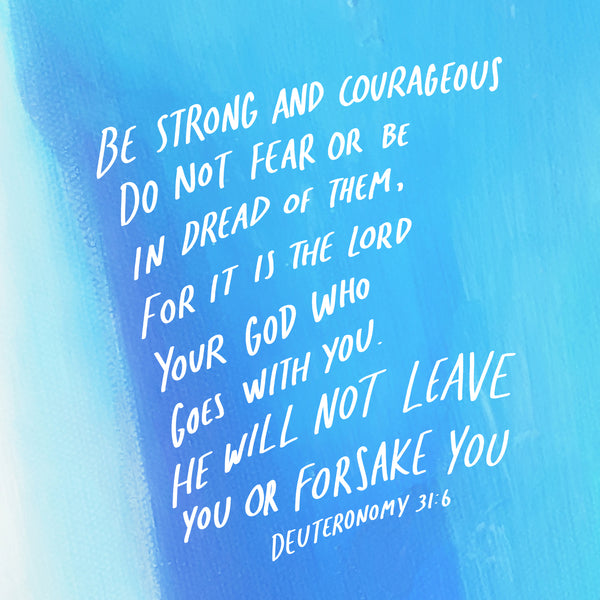 Be strong and courageous bible verse with Christian graphic design