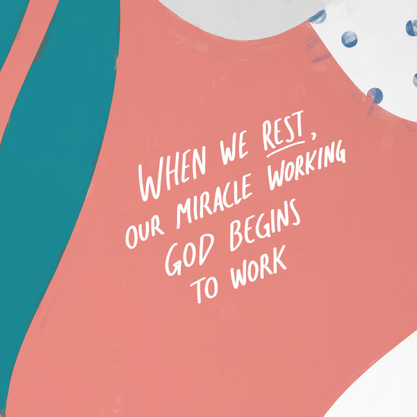 Rest and let God do the work!