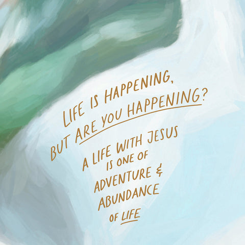 Life is happening, but are you happening? A life with Jesus is one of adventure and abundance of life ~ Short sermon series by The Commandment Co: Single and secure