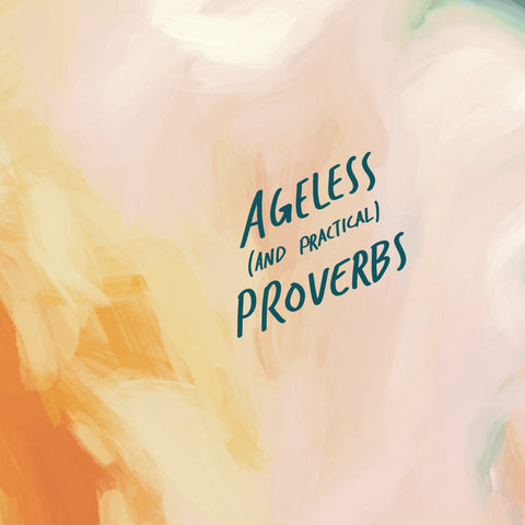 Ageless and practical proverbs from the Commandment Co's Short sermon series
