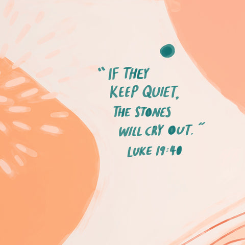 If they keep quiet, the stones will cry out ~ Luke 19:40 - The Commandment Co's Short sermon series