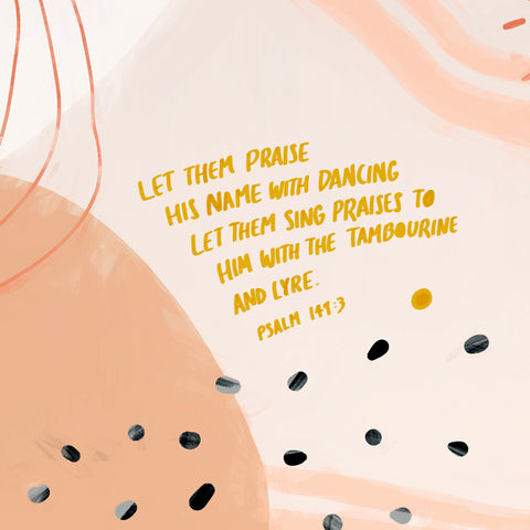 Let them praise His name with dancing. Let them sing praises to Him with the tambourine and lyre. ~ Psalm 149:3 - The Commandment Co's Short Sermon Series: The stones will cry out