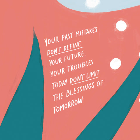 Your past mistakes don't define your future. Your troubles today don't limit the blessings of tomorrow ~ An inspiring short sermon series by The Commandment Co