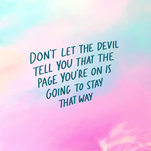 Don't let the devil tell you that the page you're on is going to stay that way - Short sermon series by The Commandment Co