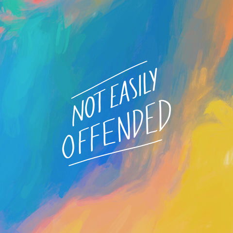 Not easily offended - An inspirational short sermon series by The Commandment Co