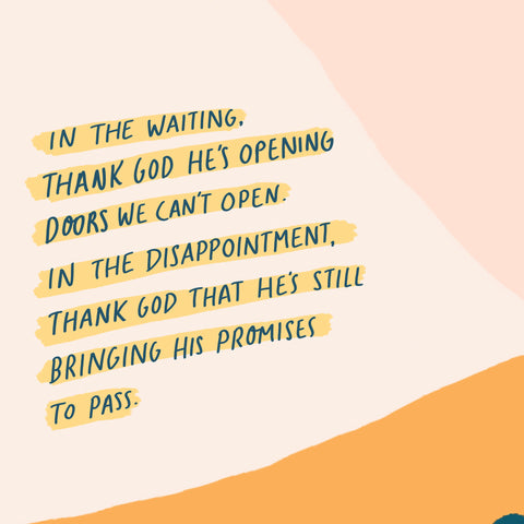 In the waiting, thank God He's opening doors we can't open. In the disappointment, thank God that He's still bringing his promises to pass - Motivational short sermon series by The Commandment Co