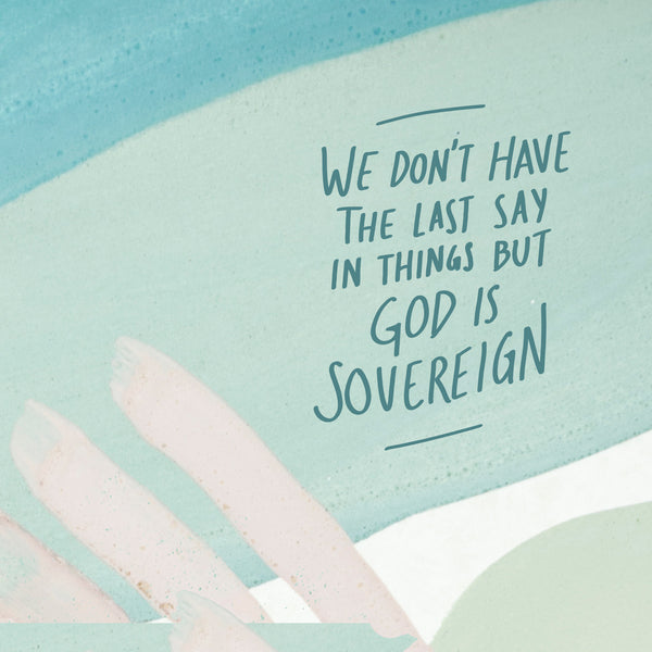 God is sovereign over everything