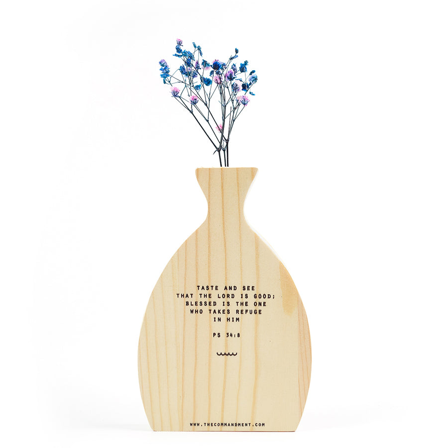 Taste and See that the Lord is Good {Wooden Vase}