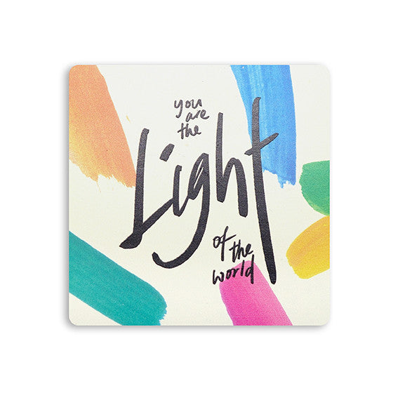 You are the light of the world coaster inspirational bible verse