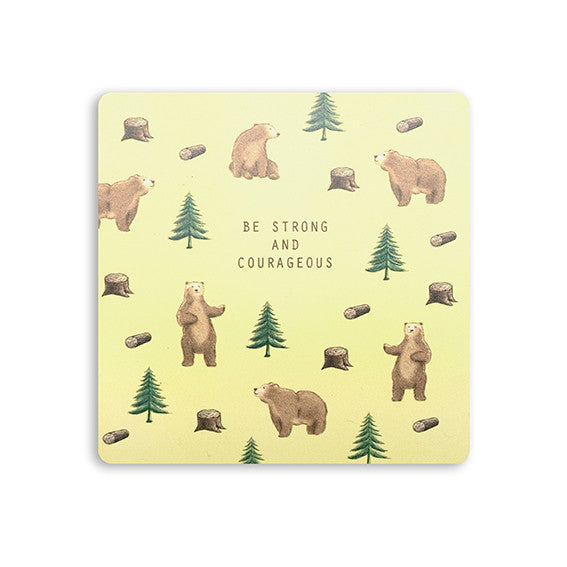 Be strong and courageous inspiring home deco coaster