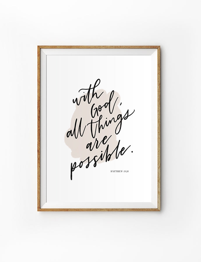 With God, All Things Are Possible {Poster}