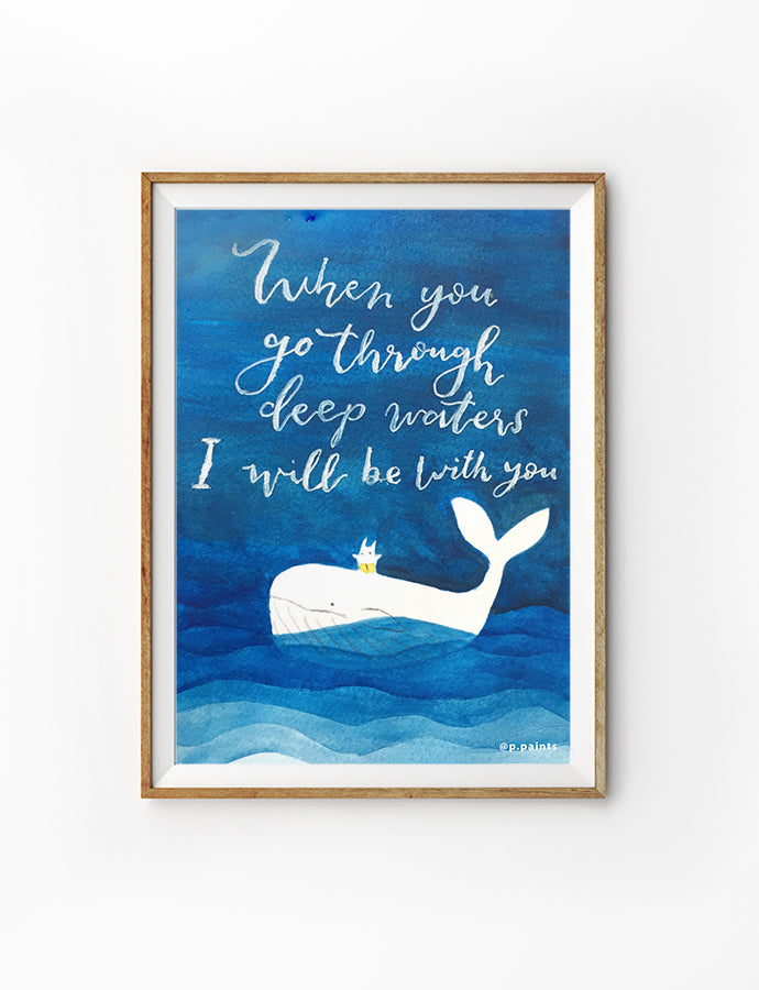 When You Go Through Deep Waters {Poster}
