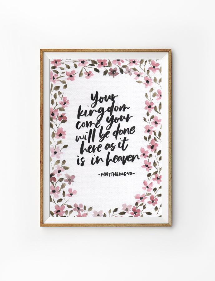 Posters featuring beautiful typography bible verse quote with poppies design. 'Your kingdom come, your will be done on earth as it is in heaven'. 200GSM paper, available in A3,A4 size.