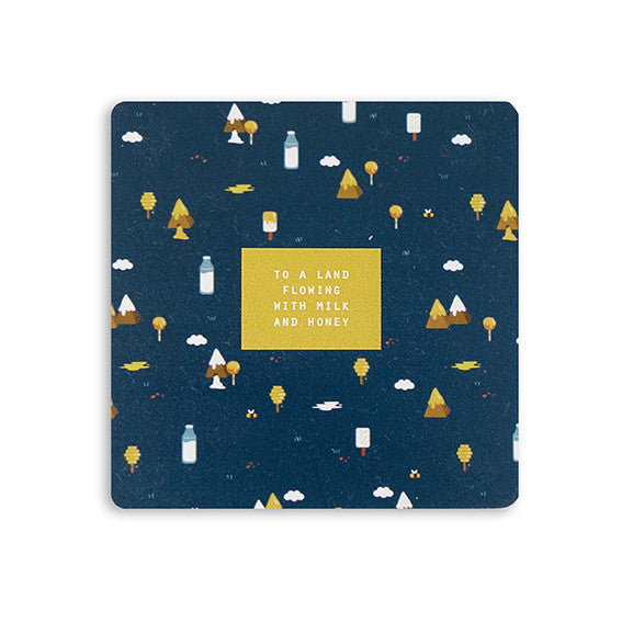 To a land flowing with milk and honey | coaster design | Hey New Day Co