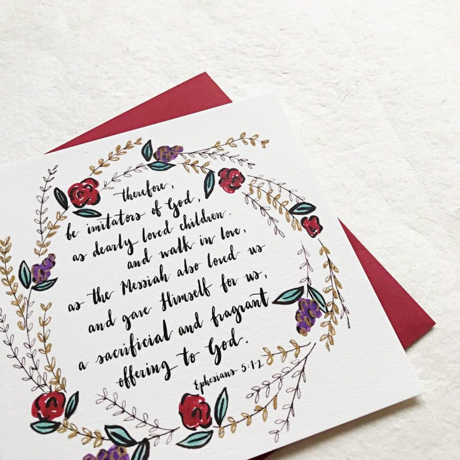 Therefore, Be Imitations of God Ephesians 5:1-2 | Greeting Cards