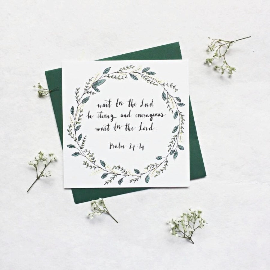 Be Strong and Courageous Psalm 27:14 | Greeting Cards