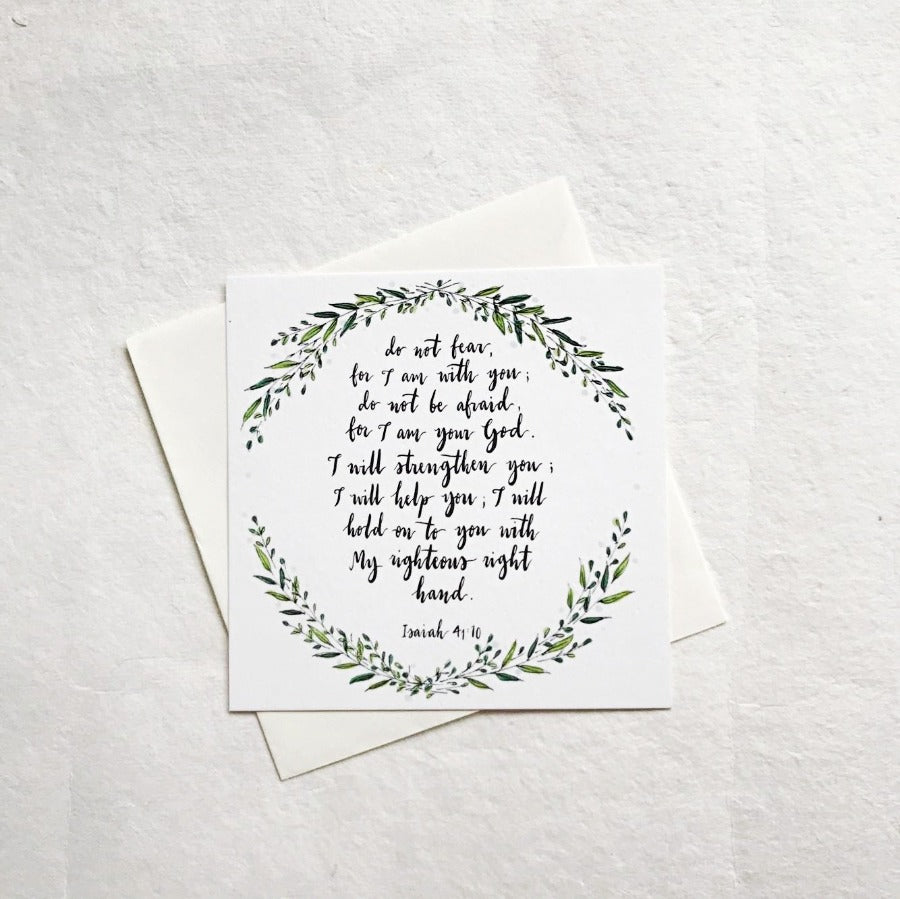 Do Not Fear Isaiah 41:10 | Greeting Cards