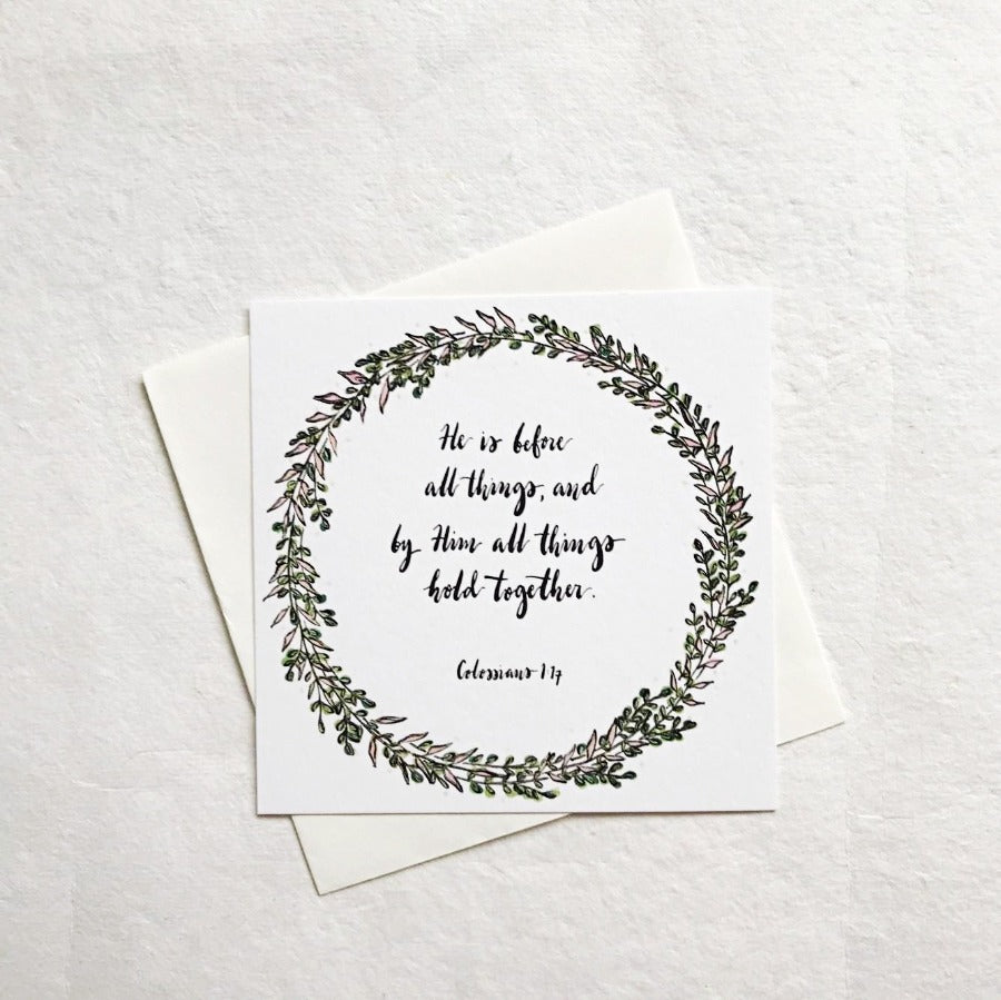 He is Before All Things Colossians 1:17 | Greeting Cards