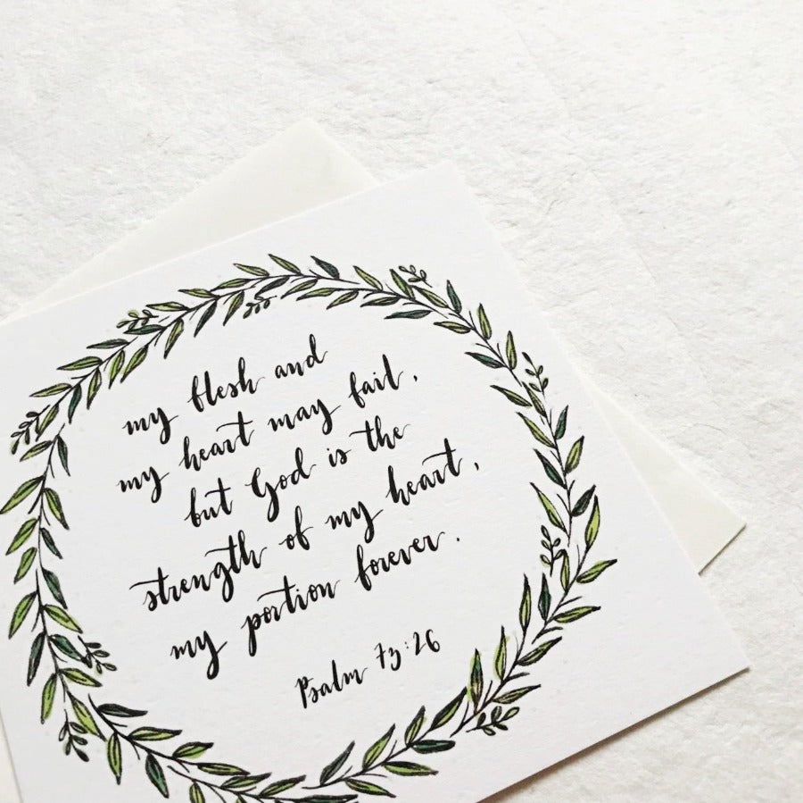 God is the Strength of my Heart Psalm 73:26 | Greeting Cards