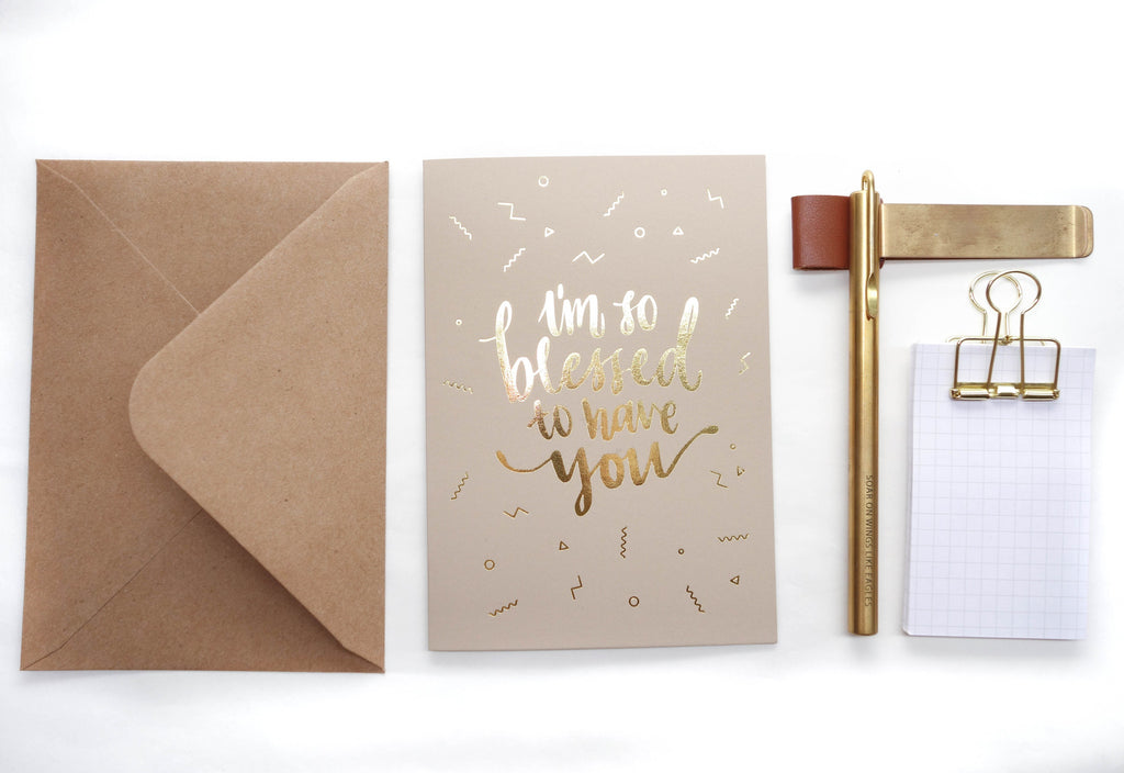 I'm so blessed to have you greeting card comes with envelope. DIY card Aethetics with gold and brass stationeries.