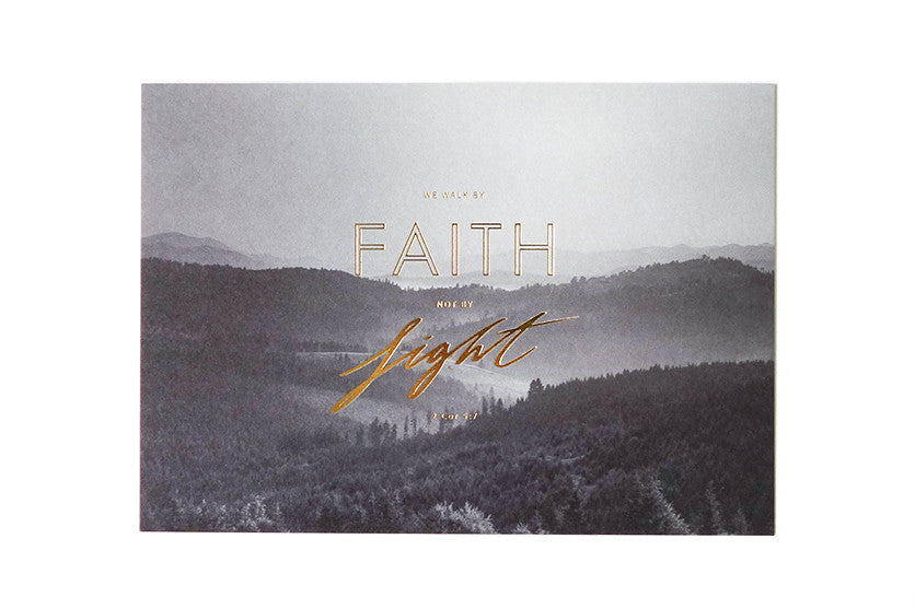 walk by faith not by sight. Inspirational bible verse card design.