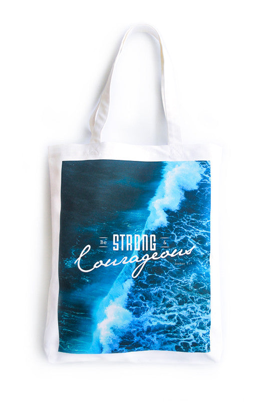 Strong & Courageous {Organic Tote}