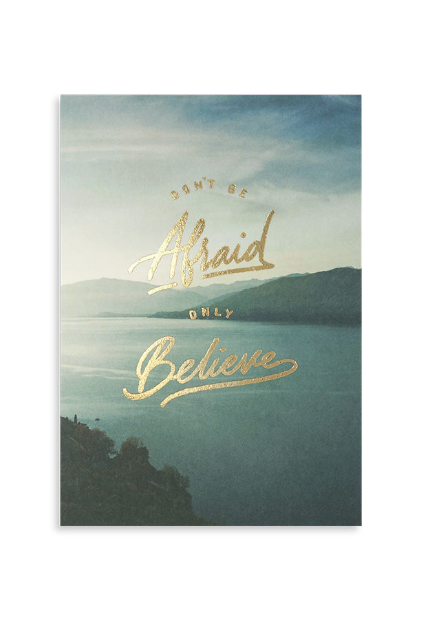 Don't be afraid, only believe gold stamped inspirational verse card