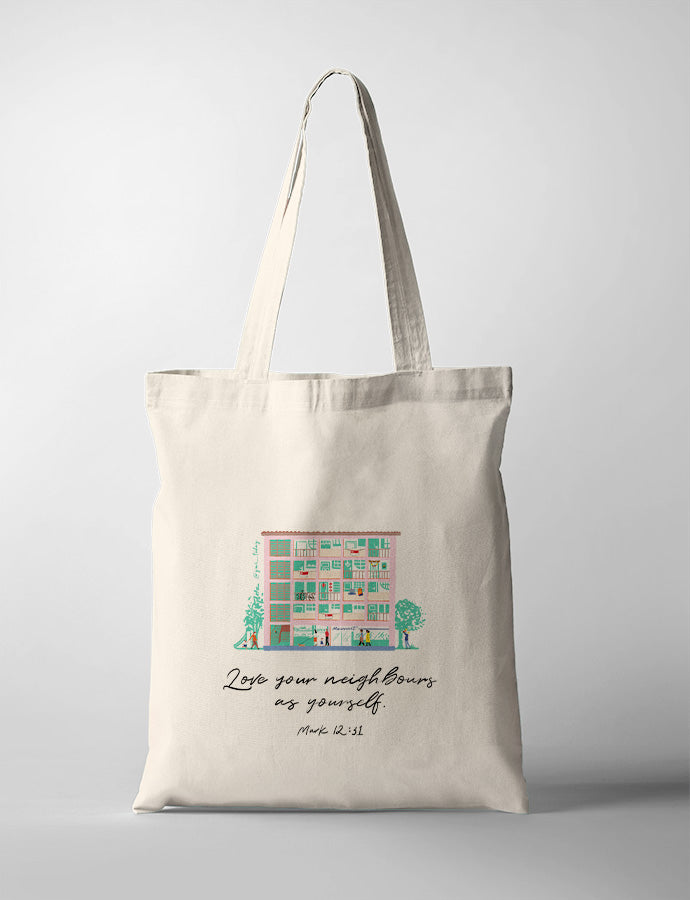 Love Your Neighbours (HDB) {Tote Bag}