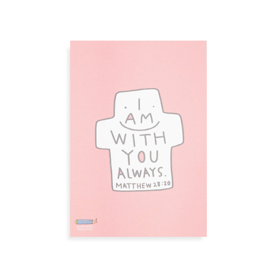 I Am With You Always {Postcard}