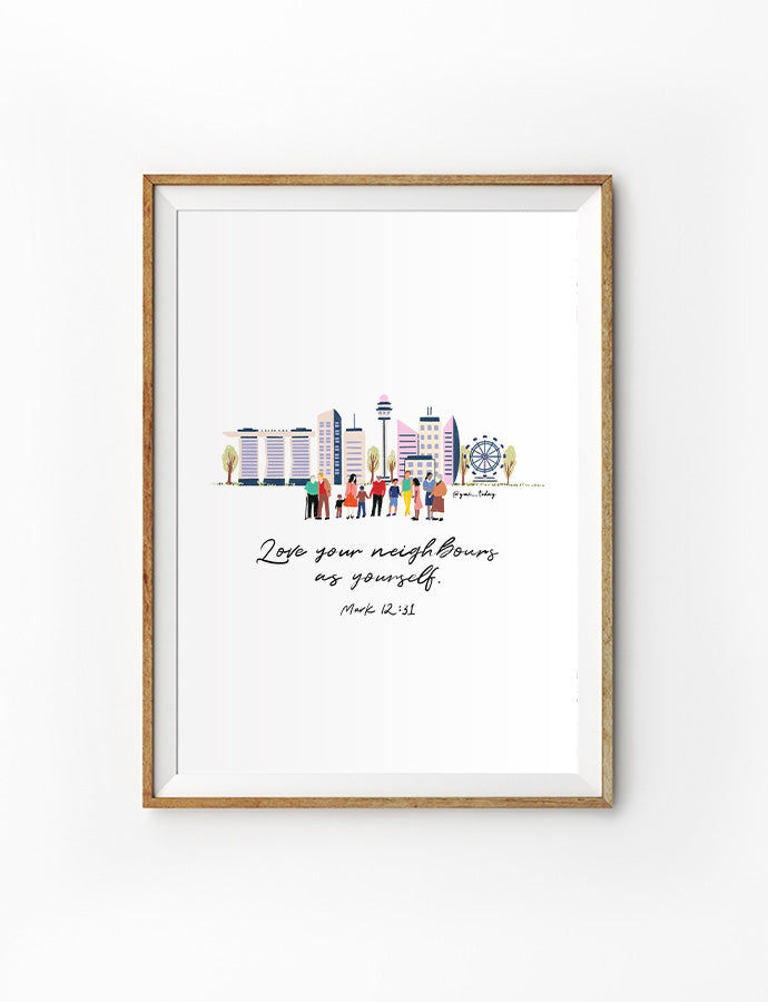 Love Your Neighbours (Skyline) {Poster}